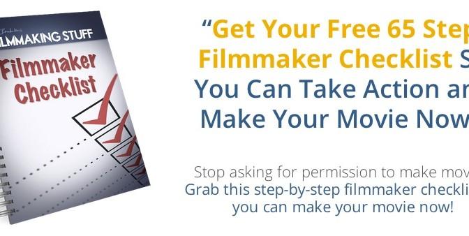 Filmmaker Checklist